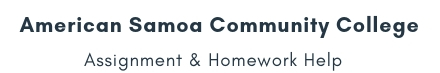 American Samoa Community College Assignment &Homework Help